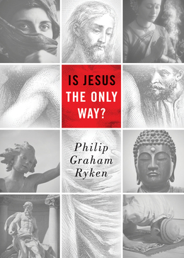 Is Jesus the Only Way? (Redesign)