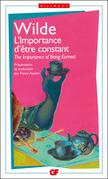 L'Importance d'être constant / The Importance of Being Earnest - édition bilingue