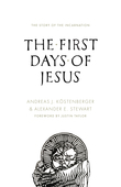 The First Days of Jesus