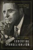 Essential Evangelicalism