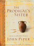 The Prodigal's Sister (With the Art of Robert Doares)