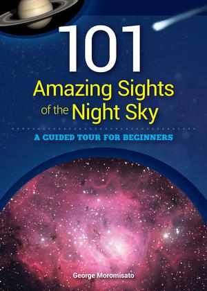 101 Amazing Sights of the Night Sky