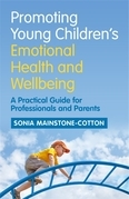 Promoting Young Children's Emotional Health and Wellbeing