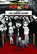 Drake Bacula: MonStar: Lies, Camera, Action!