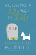 You Can Have a Dog When I'm Dead