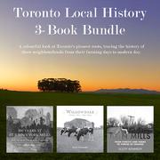 Toronto Local History 3-Book Bundle