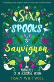 Sex, Spooks & Sauvignon
