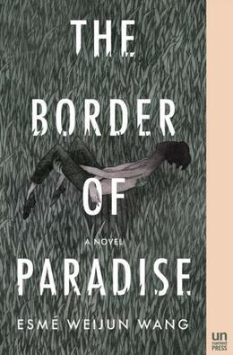 The Border of Paradise: A Novel