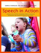 Speech in Action