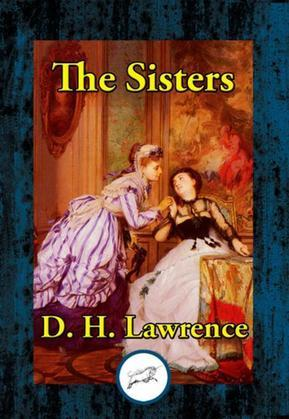 The Sisters: The Rainbow & Women in Love