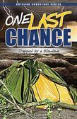 One Last Chance: Trapped by a Blowdown