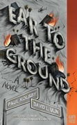 Ear to the Ground: A Novel