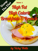 High Fat High Calorie Breakfasts & Brunch