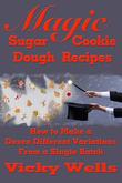 Magic Sugar Cookie Dough Recipes