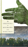 The Greening of Ben Brown: A Novel