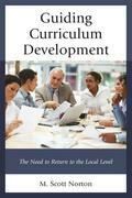Guiding Curriculum Development