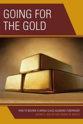 Going for the Gold: How to Become a World-Class Academic Fundraiser