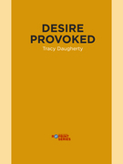 Desire Provoked