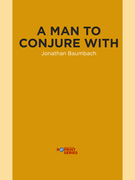 A Man to Conjure With