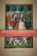 Medieval Crossover: Reading the Secular against the Sacred