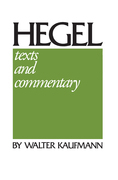 Hegel: Texts and Commentary
