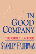 In Good Company: The Church as Polis