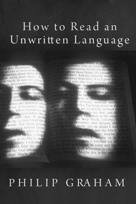 How to Read an Unwritten Language