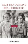 Wait 'Til You Have Real Problems