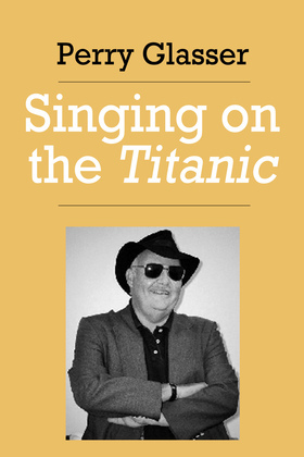 Singing on the Titanic