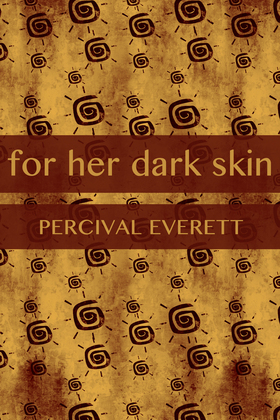 For Her Dark Skin