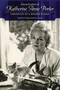 Selected Letters of Katherine Anne Porter