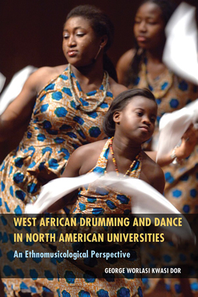 West African Drumming and Dance in North American Universities