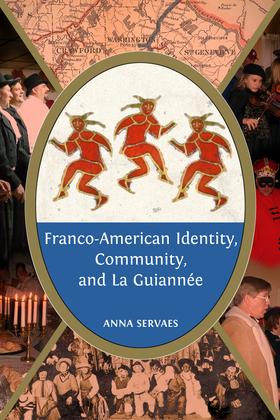 Franco-American Identity, Community, and La Guiannée