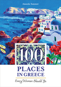 100 Places in Greece Every Woman Should Go