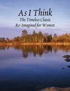 As I Think - The Timeless Classic for Women