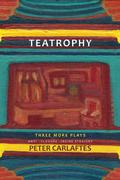 Teatrophy: Three More Plays