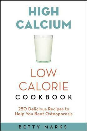 The High-Calcium Low-Calorie Cookbook