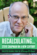 Recalculating: Steve Chapman on a New Century