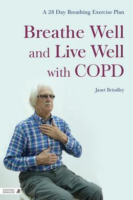Breathe Well and Live Well with COPD: A 28-Day Breathing Exercise Plan