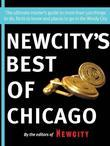 Newcity's Best of Chicago 2012: The ultimate insider's guide to more than 500 things to do, facts to know and places to go
