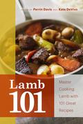 Lamb 101: Master Lamb with 101 Great Recipes
