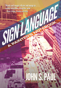 Sign Language: A Painter's Notebook