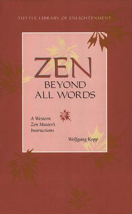Zen Beyond All Words