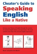 Cheater's Guide to Speaking English Like a Native