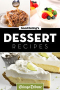Good Eating's Dessert Recipes: Cakes, Pies, Cobblers, Tarts and More