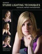 Advanced Studio Lighting Techniques for Digital Portrait Photographers