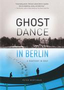Ghost Dance in Berlin