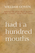 Had I a Hundred Mouths: New and Selected Stories 1947-1983