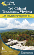 Five-Star Trails: Tri-Cities of Tennessee and Virginia