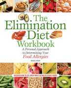 The Elimination Diet Workbook: A Personal Approach to Determining Your Food Allergies